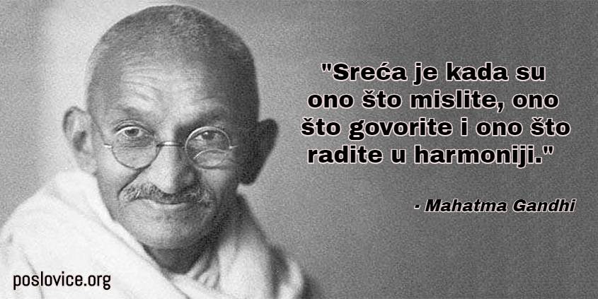 poslovice o sreći - Gandi harmonija